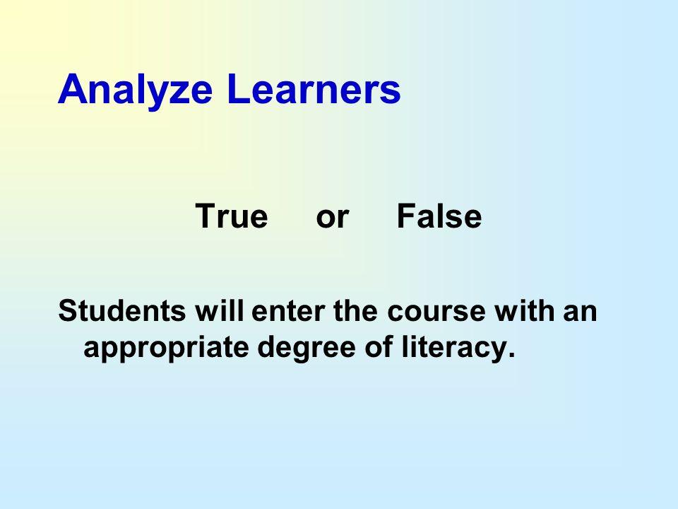 Analyze Learners True or False