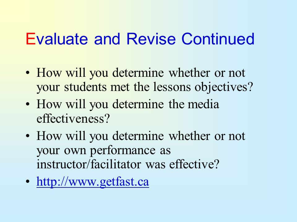 Evaluate and Revise Continued