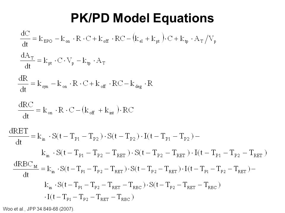 PK/PD Model Equations Woo et al., JPP 34:849-68 (2007).
