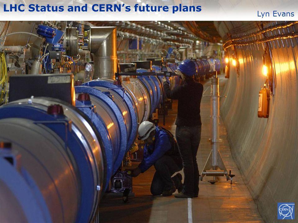 LHC Status and CERN's future plans