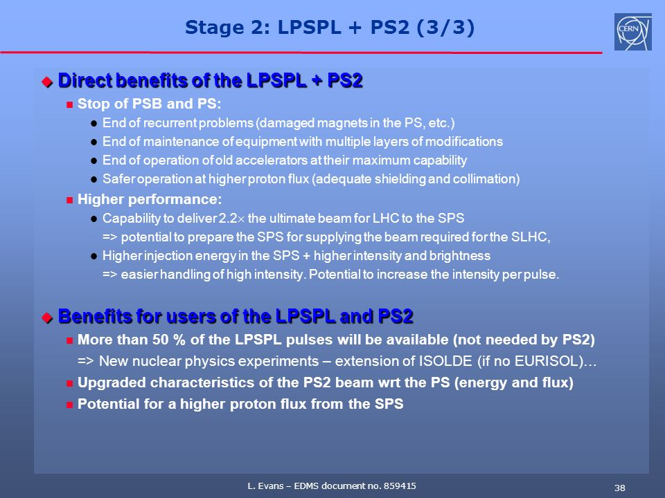 Direct benefits of the LPSPL + PS2