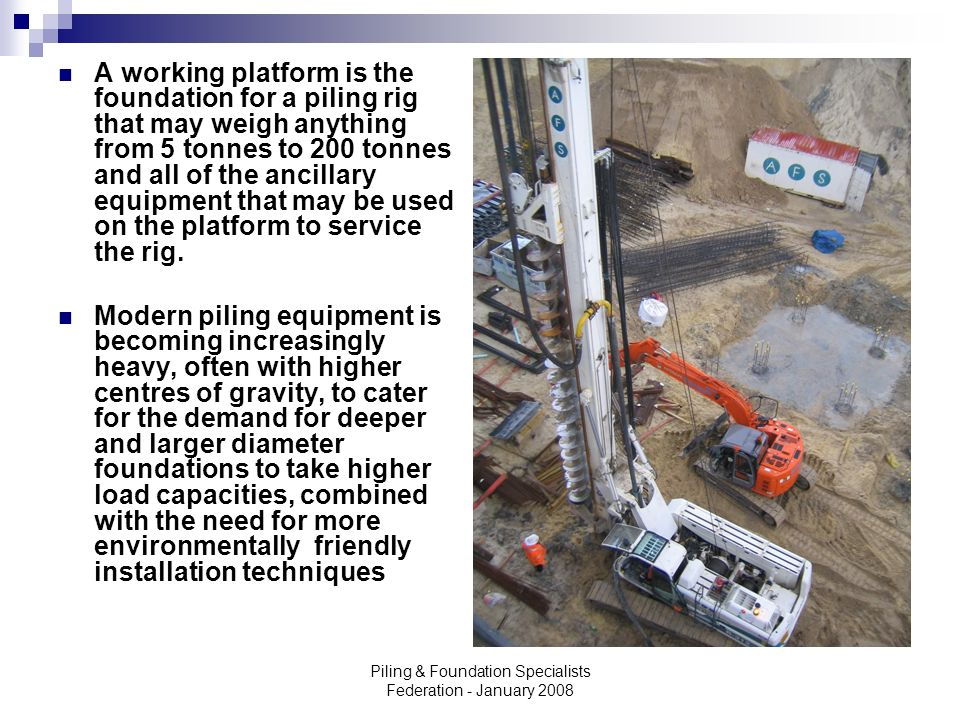 Piling & Foundation Specialists Federation - January 2008