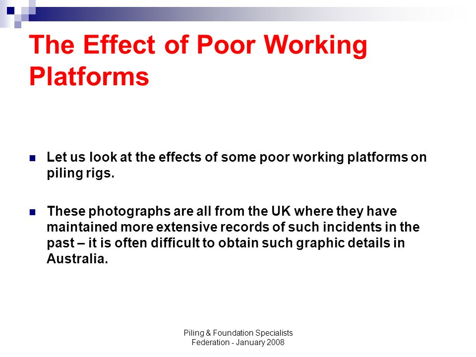 The Effect of Poor Working Platforms