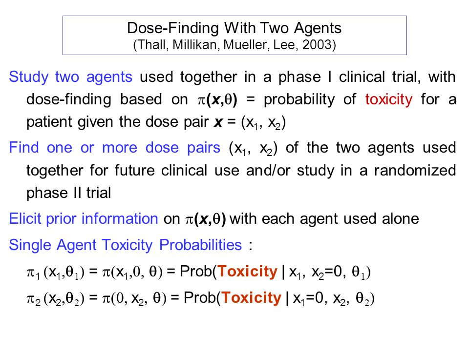 Dose-Finding With Two Agents (Thall, Millikan, Mueller, Lee, 2003)