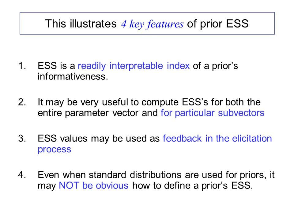 This illustrates 4 key features of prior ESS