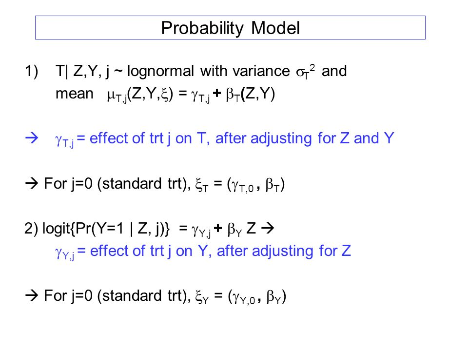 Probability Model T| Z,Y, j ~ lognormal with variance sT2 and