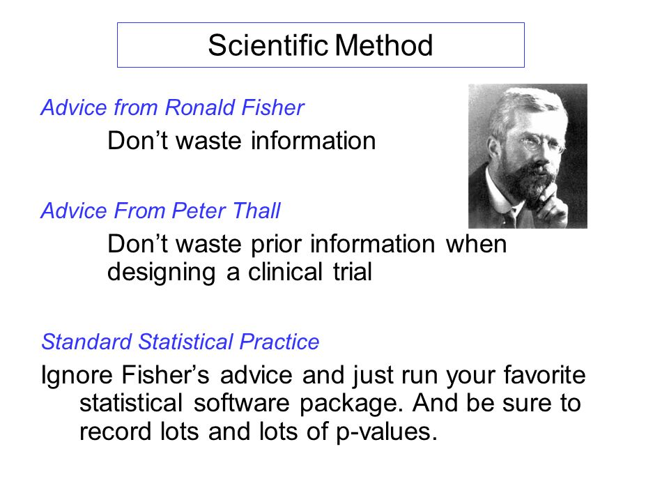 Scientific Method Don't waste information