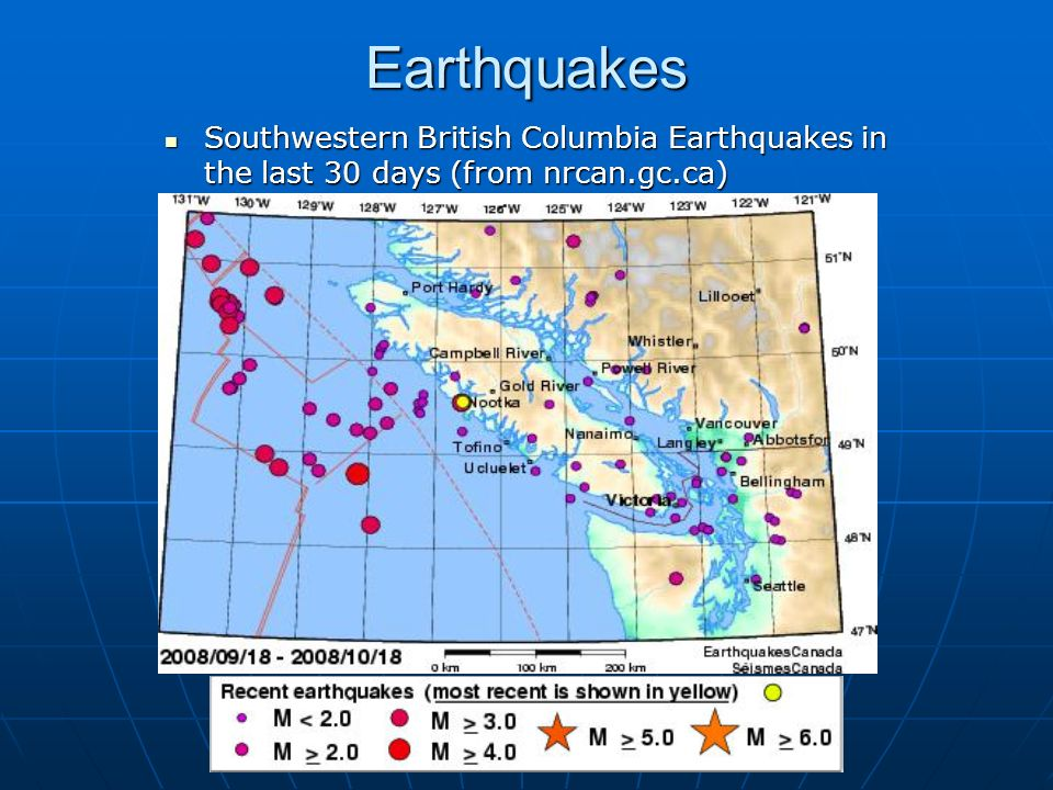 Earthquakes Southwestern British Columbia Earthquakes in the last 30 days (from nrcan.gc.ca)