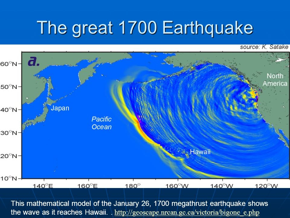 The great 1700 Earthquake
