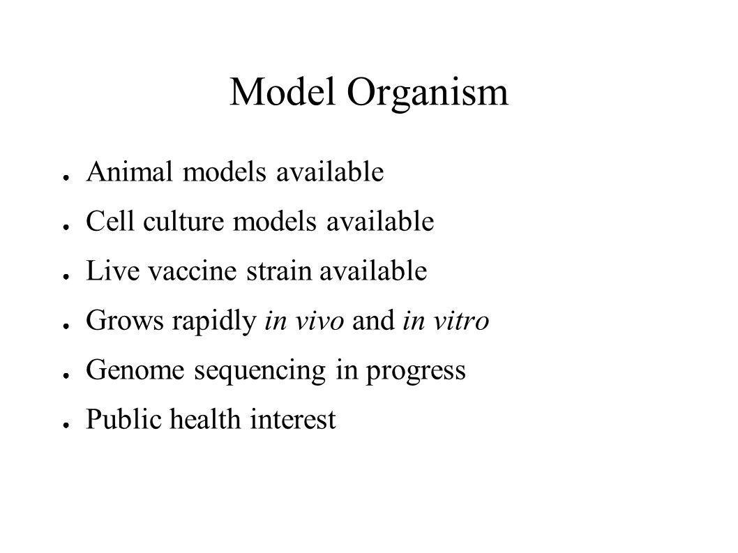 Model Organism Animal models available Cell culture models available
