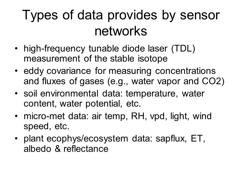 Types of data provides by sensor networks