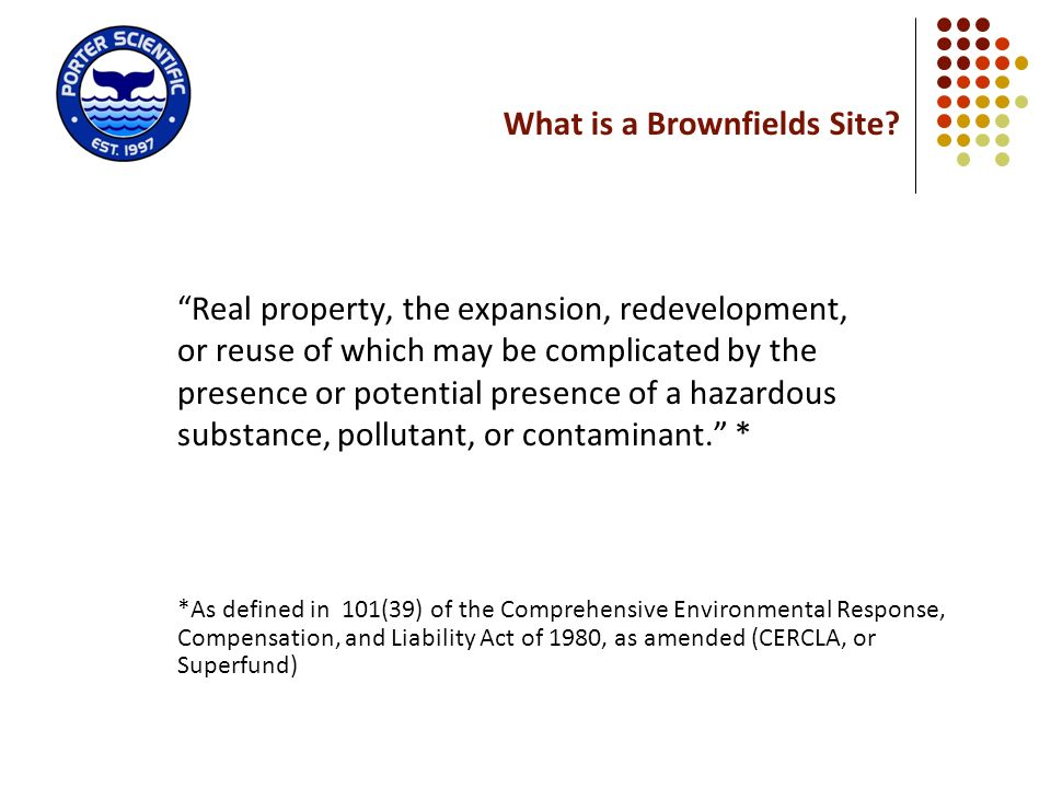 What is a Brownfields Site