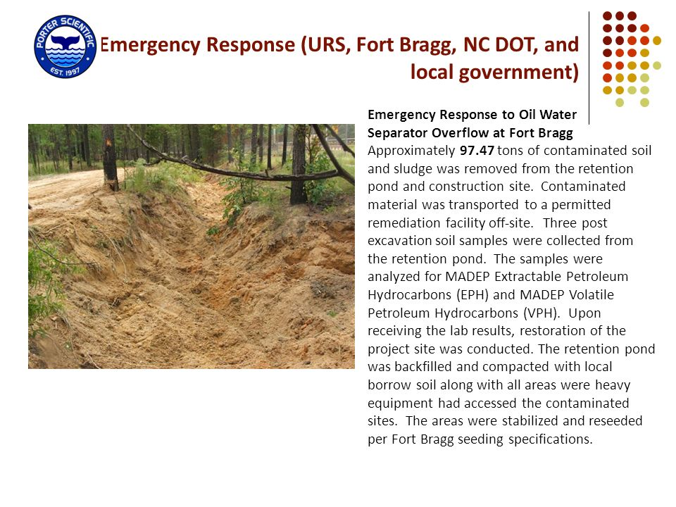 Emergency Response (URS, Fort Bragg, NC DOT, and local government)