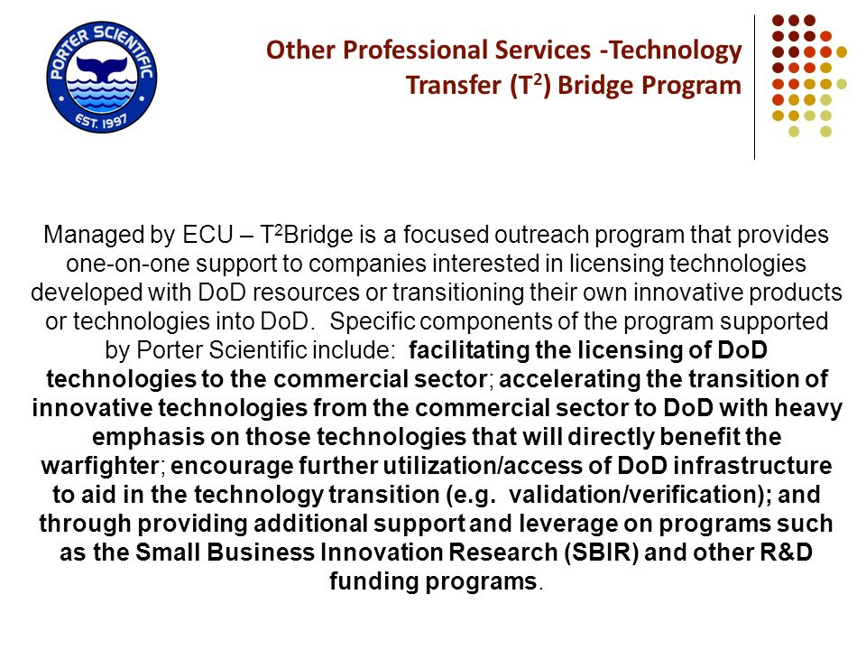 Other Professional Services -Technology Transfer (T2) Bridge Program