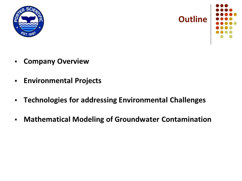Outline Company Overview Environmental Projects