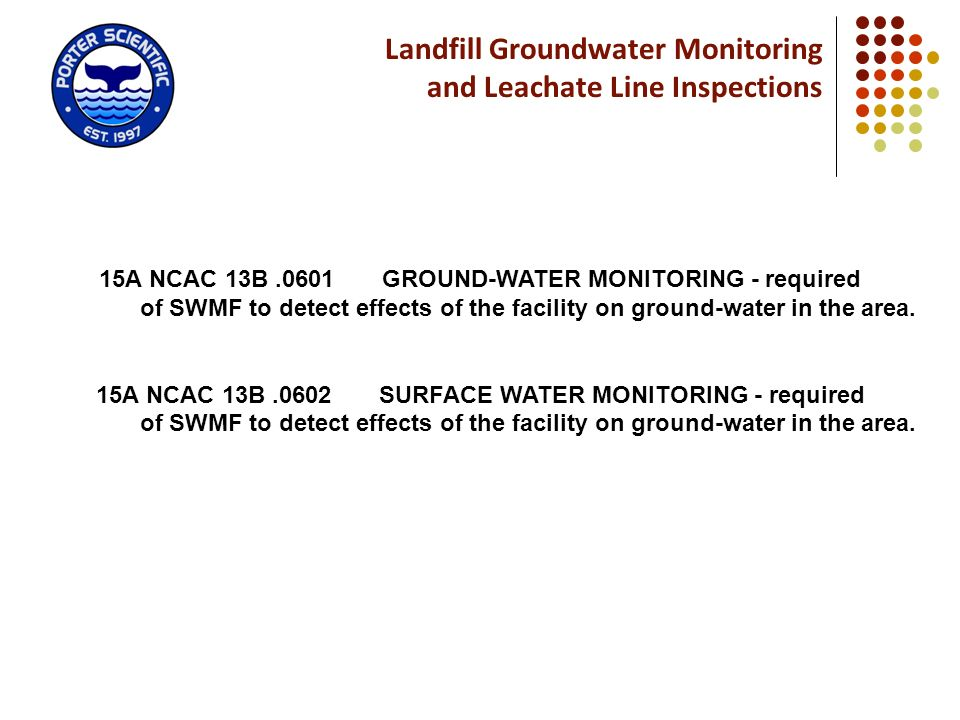 Landfill Groundwater Monitoring and Leachate Line Inspections
