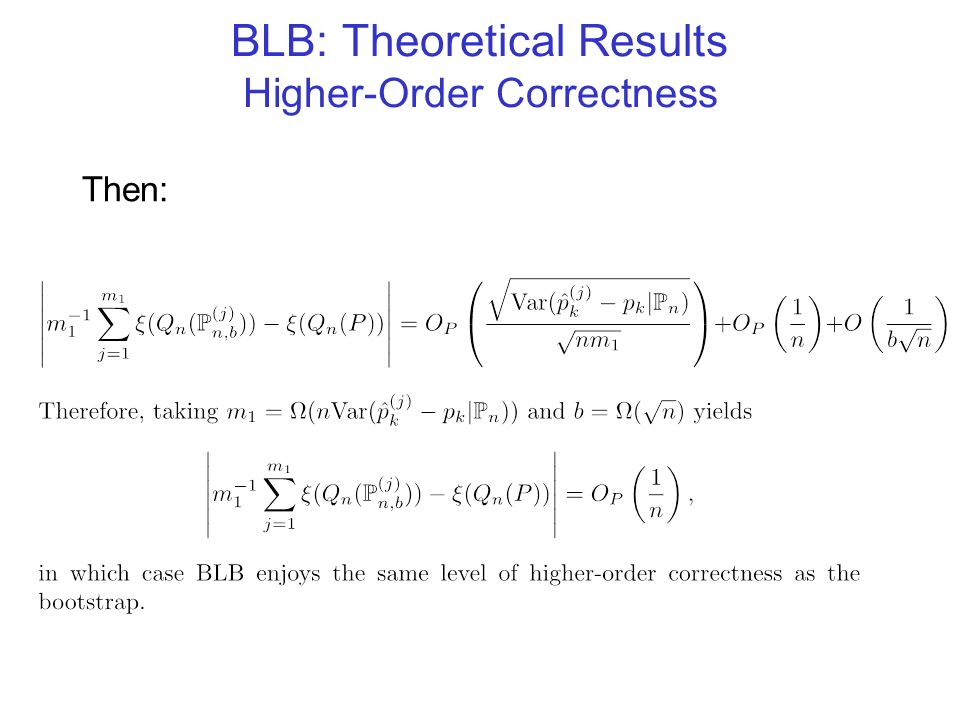 BLB: Theoretical Results Higher-Order Correctness