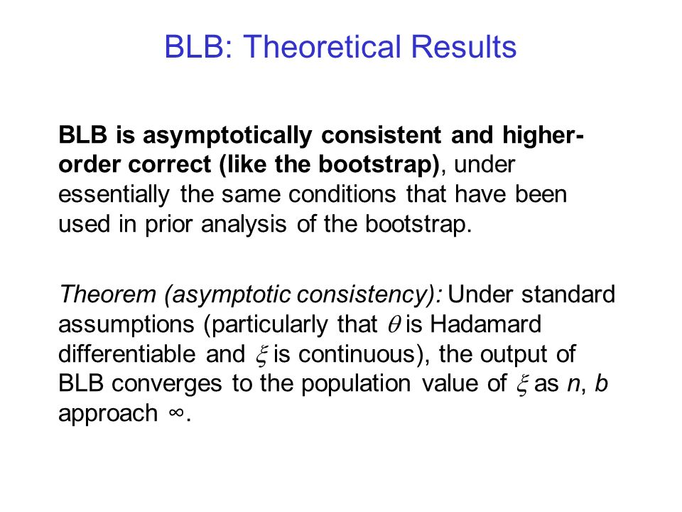 BLB: Theoretical Results