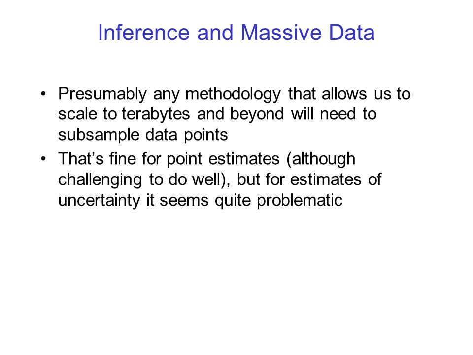Inference and Massive Data