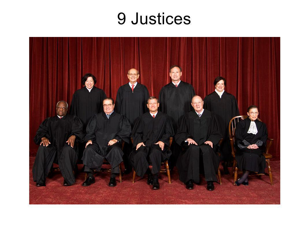 9 Justices