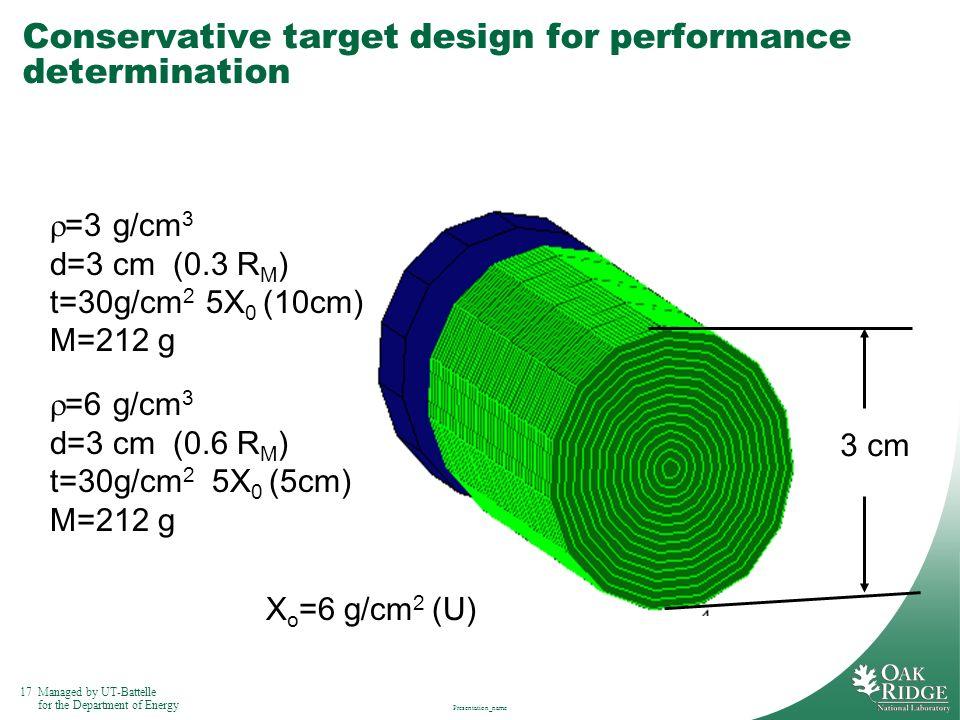 Conservative target design for performance determination