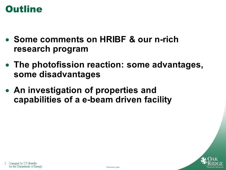 Outline Some comments on HRIBF & our n-rich research program
