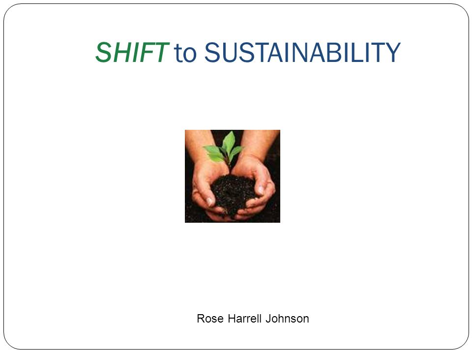 SHIFT to SUSTAINABILITY