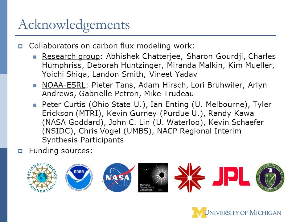 Acknowledgements Collaborators on carbon flux modeling work: