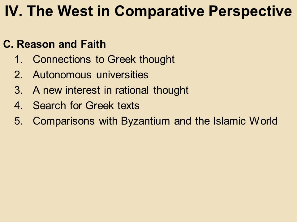 IV. The West in Comparative Perspective
