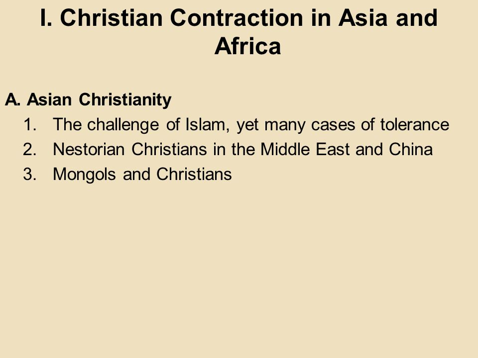 I. Christian Contraction in Asia and Africa