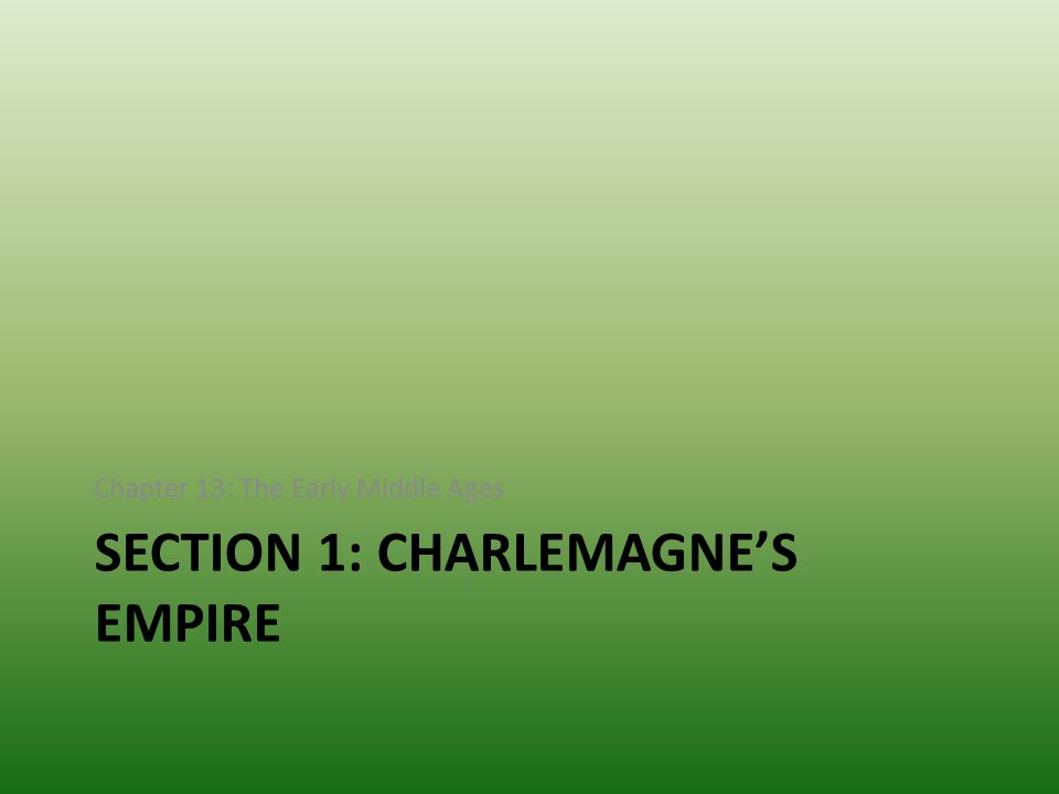 Section 1: Charlemagne's Empire