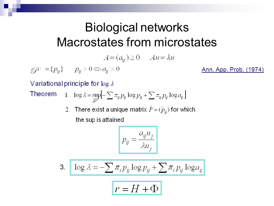 Biological networks Macrostates from microstates