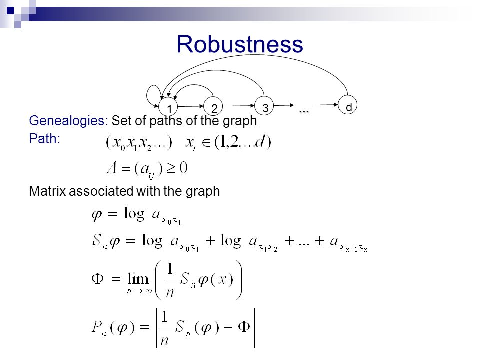 Robustness Genealogies: Set of paths of the graph Path: