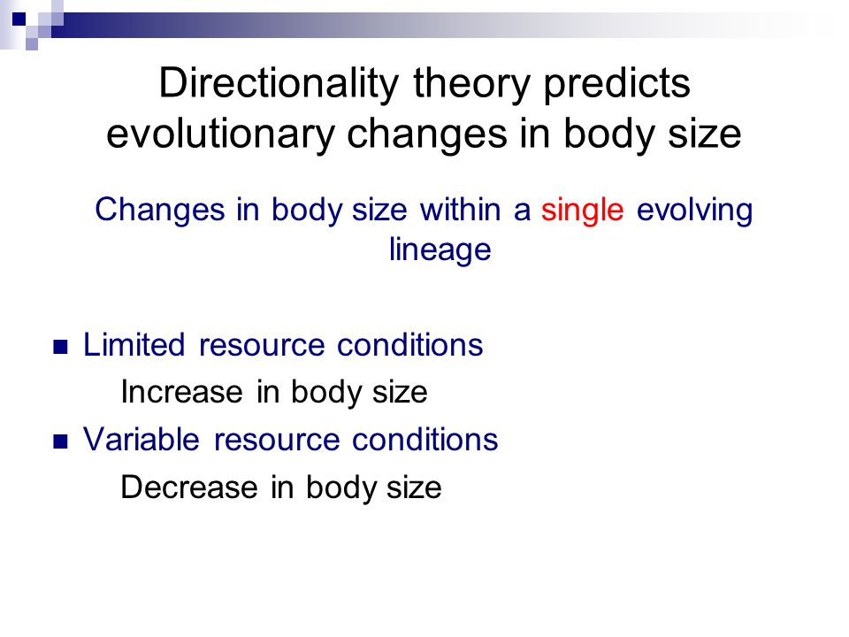 Directionality theory predicts evolutionary changes in body size