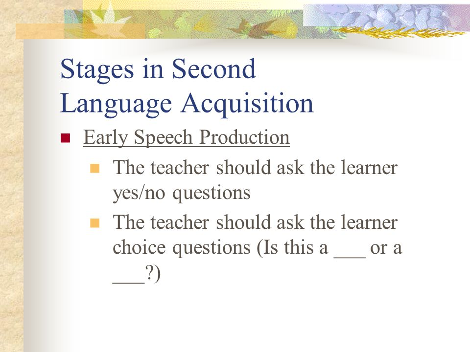 what are the stages of language production Stages of language acquisition in children in nearly all cases, children's language development follows a predictable sequence however, there is a great deal of variation in the age at which children reach a given milestone.