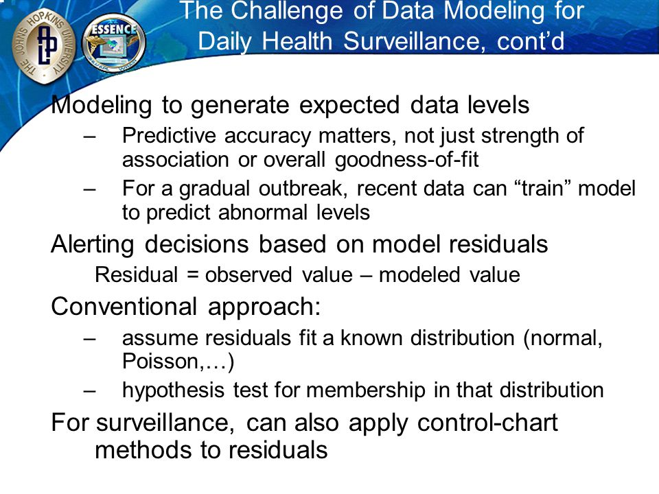 The Challenge of Data Modeling for Daily Health Surveillance, cont'd
