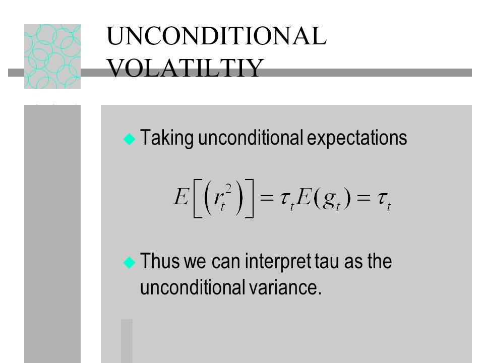 UNCONDITIONAL VOLATILTIY
