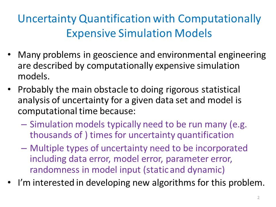 Uncertainty Quantification with Computationally Expensive Simulation Models