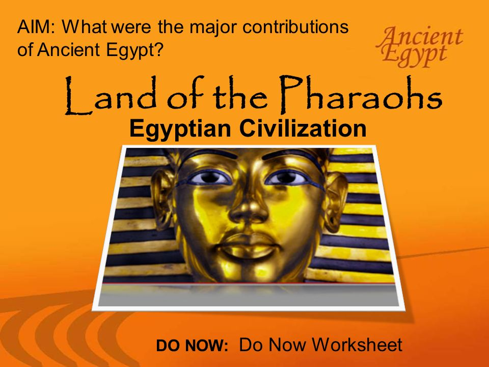 contributions of the egyptian civilization Ancient egypt was characterized by periods of unification interrupted by disintegration it was during  and how we learn about the egyptian civilization.
