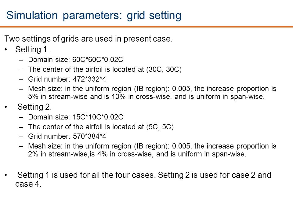 Simulation parameters: grid setting