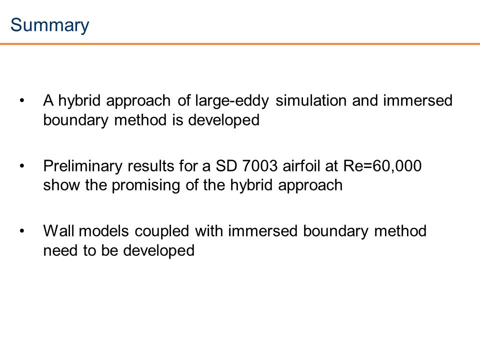 Summary A hybrid approach of large-eddy simulation and immersed boundary method is developed.