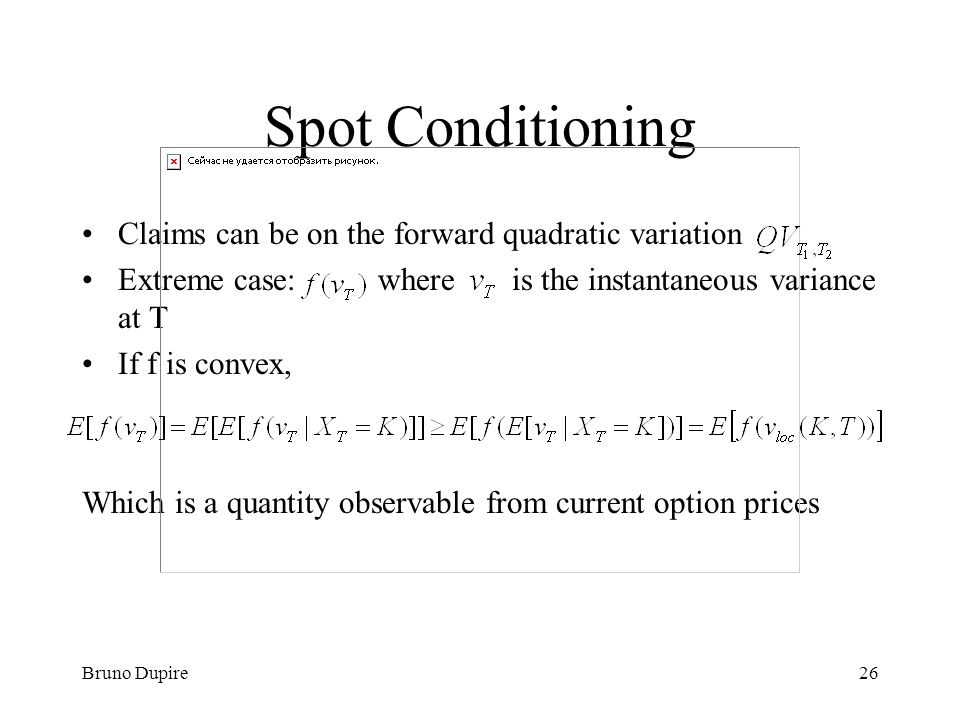 Spot Conditioning Claims can be on the forward quadratic variation