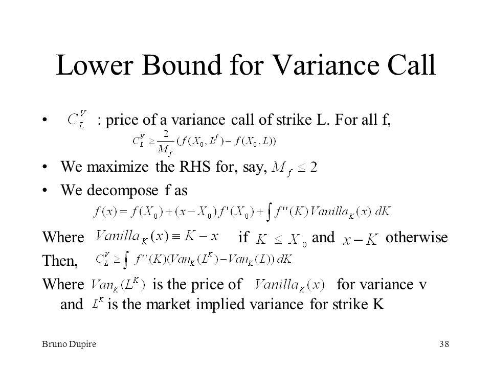 Lower Bound for Variance Call