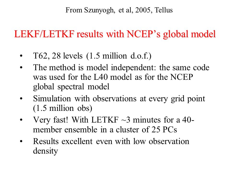 LEKF/LETKF results with NCEP's global model