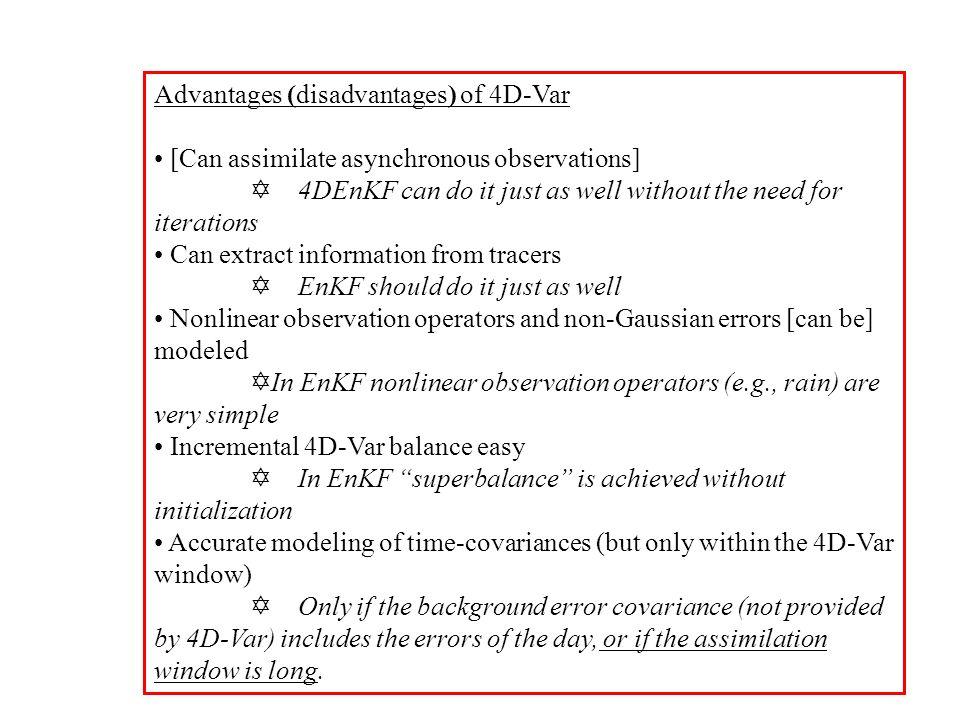 Advantages (disadvantages) of 4D-Var