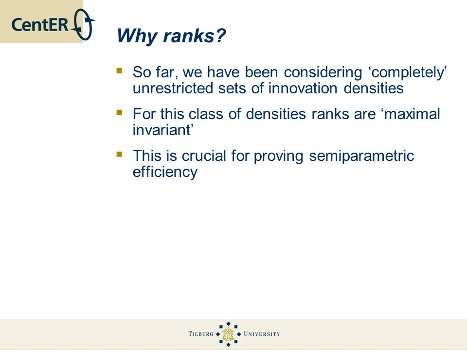 Why ranks So far, we have been considering 'completely' unrestricted sets of innovation densities.