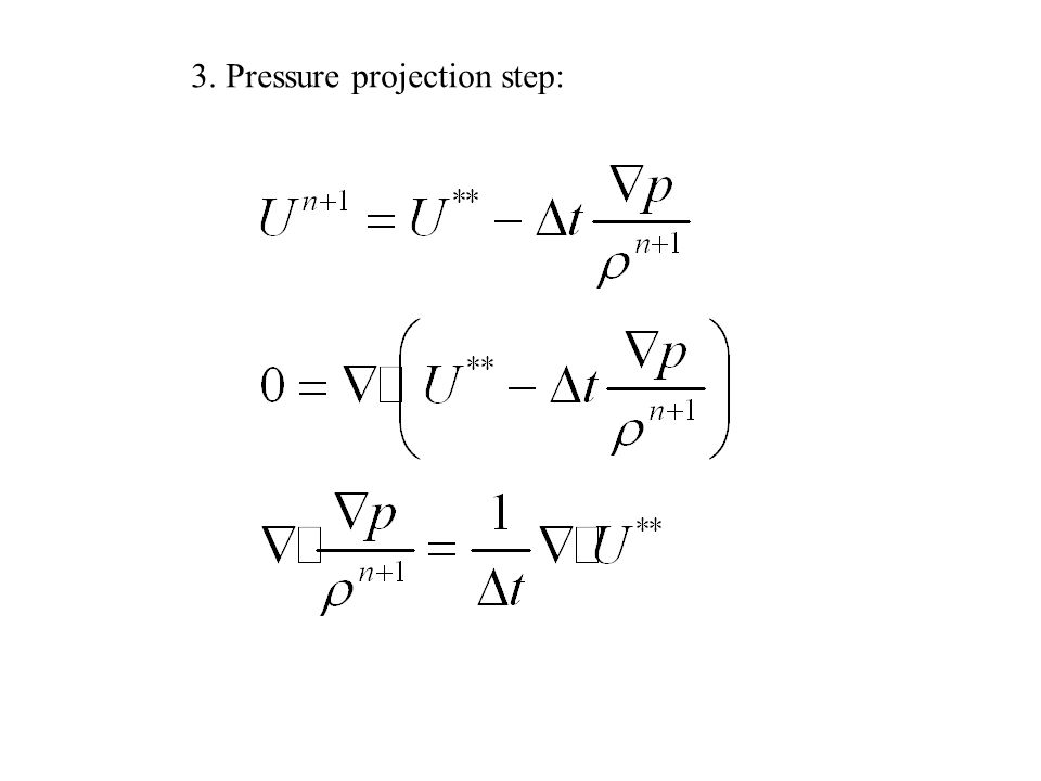 3. Pressure projection step: