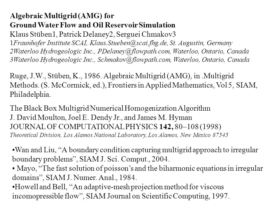 Algebraic Multigrid (AMG) for