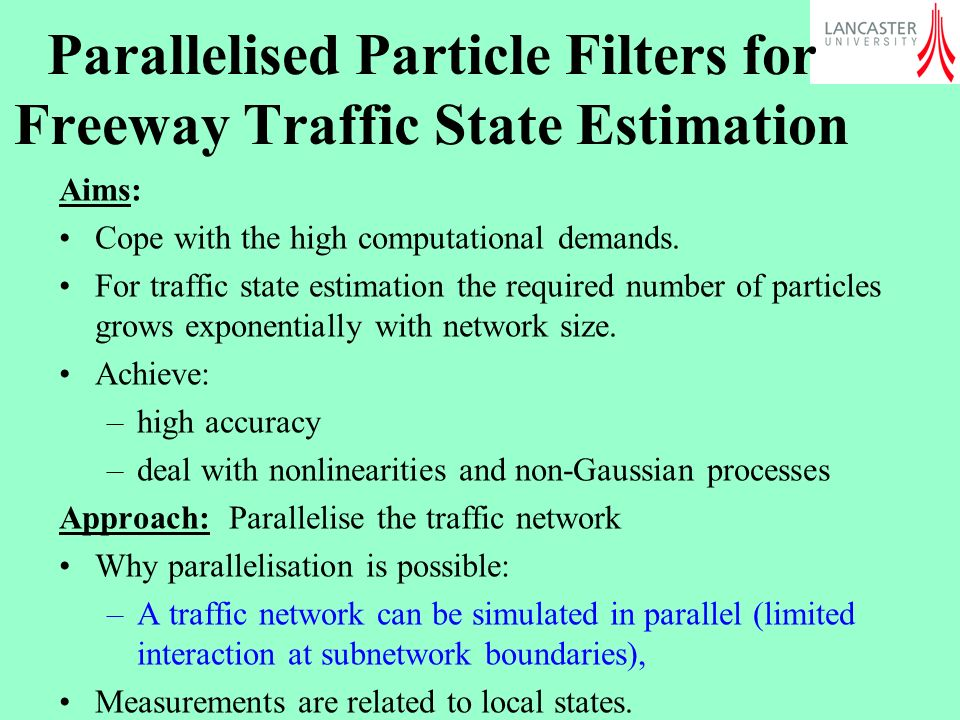Parallelised Particle Filters for Freeway Traffic State Estimation