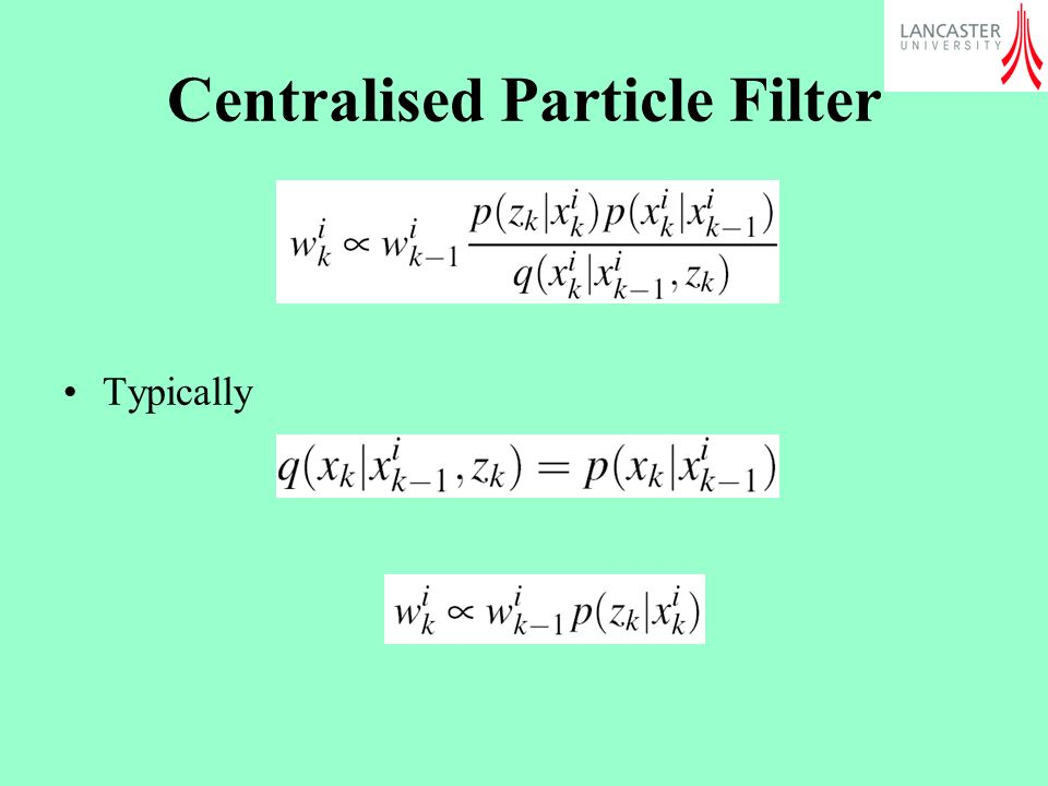 Centralised Particle Filter